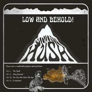 Mount Hush - Low and Behold! EP
