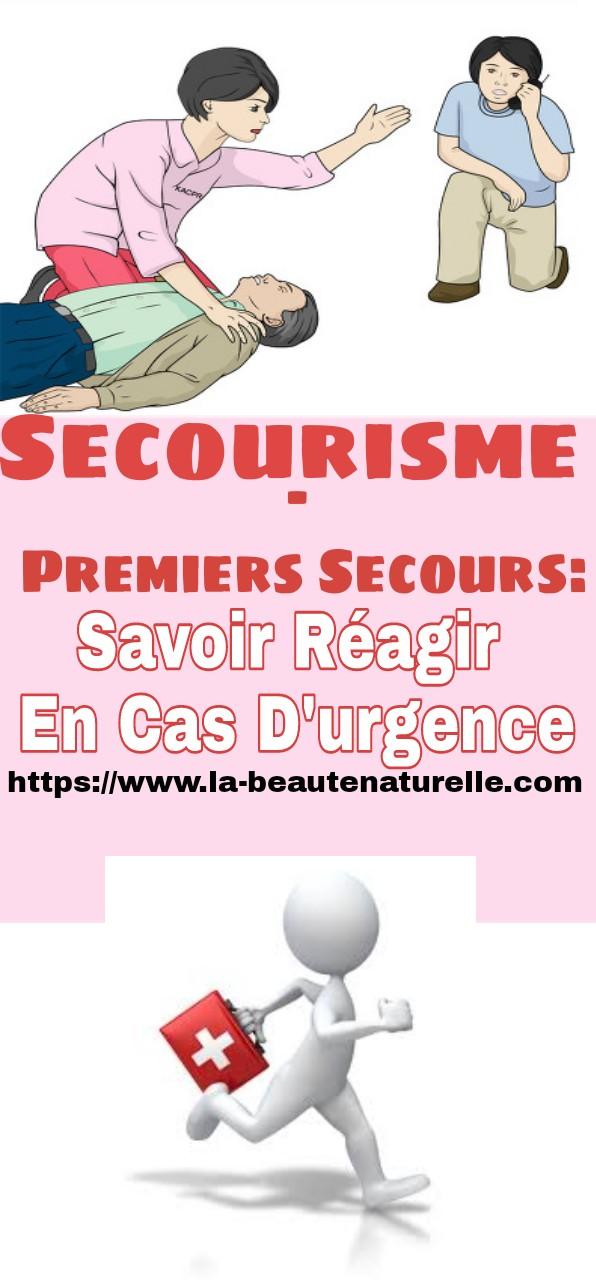 Secourisme - Premiers Secours: Savoir Réagir En Cas D'urgence