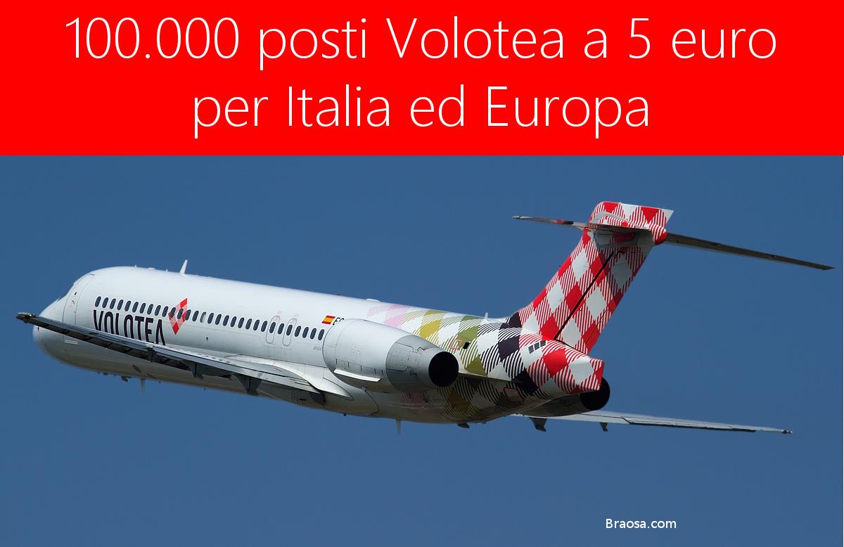 Posti volotea a 5 euro o meno per italia ed europa for Cambio orario volo da parte della compagnia