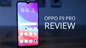 Oppo F9 Pro Review | Oppo phones Review | Oppo | oppo f9 pro