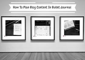 how to plan blog content in bullet journa