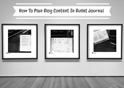 how to plan blog content in bullet journa