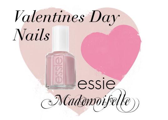 BEAUTY, COSMETICS, ESSIE, MADEMOISELLE, MAKEUP, NAILS, VALENTINES DAY,