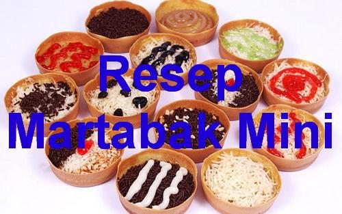 Martabak manis Salah satu makanan yang paling banyak disukai, Nah apa saja resep martabak mini yang harus disiapkan dan bagaimana cara membuat martabak mini