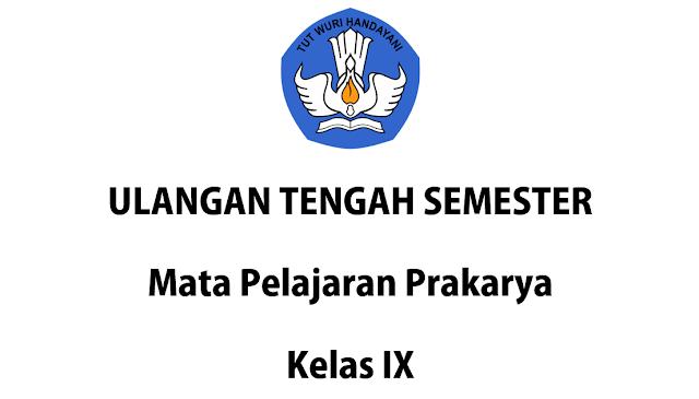 Soal Penilaian Tengah Semester (PTS) 1 Kelas IX