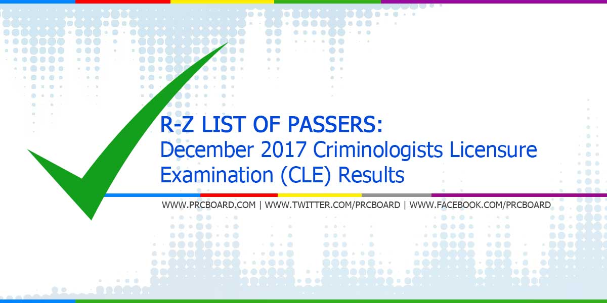 R-Z List of Passers: December 2017 Criminology CLE Board Exam ...