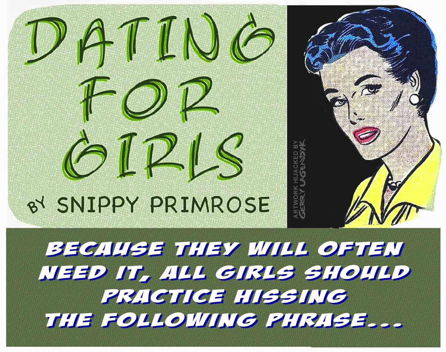 Snippy Primrose dating advice, Thrilling Grief, Gerry Lagendyk