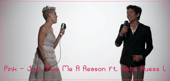 Pink - Just Give Me A Reason ft. Nate Ruess Lyrics