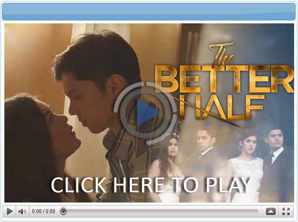 The Better Half - Pinoy Show Biz  Your Online Pinoy Showbiz Portal