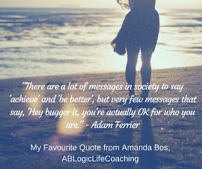 My Favourite Quote: Amanda Bos, ABLogicLifeCoaching