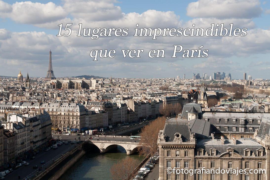 Que ver en Paris imprescindible