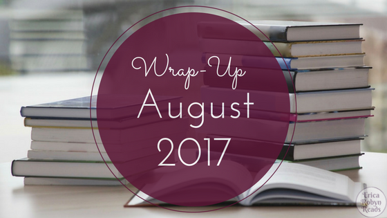 Reading Wrap-Up for August 2017