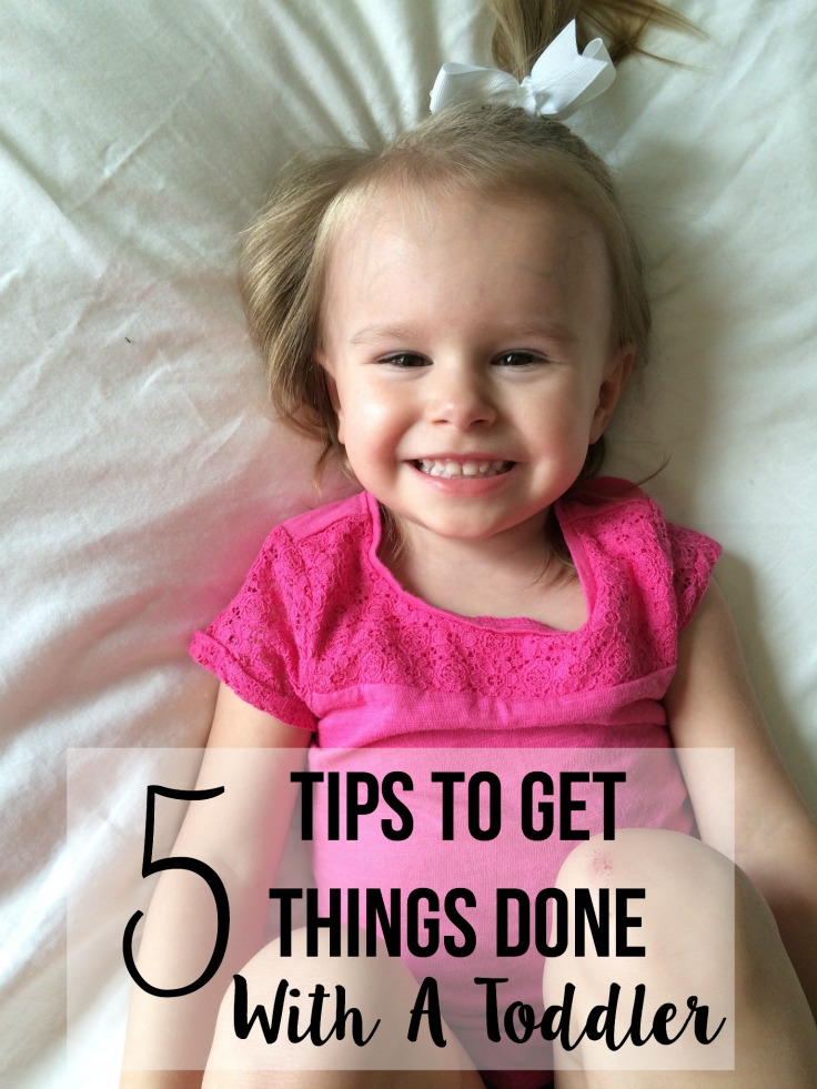 Lovestrong Tips on Getting Things Done with a toddler