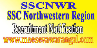 SSC Northwestern Region SSCNWR Recruitment Notification 2016