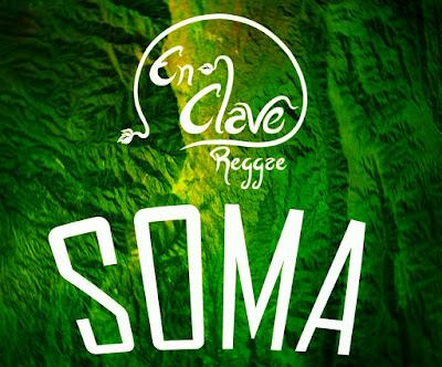 EN CLAVE REGGAE - Soma (2016)