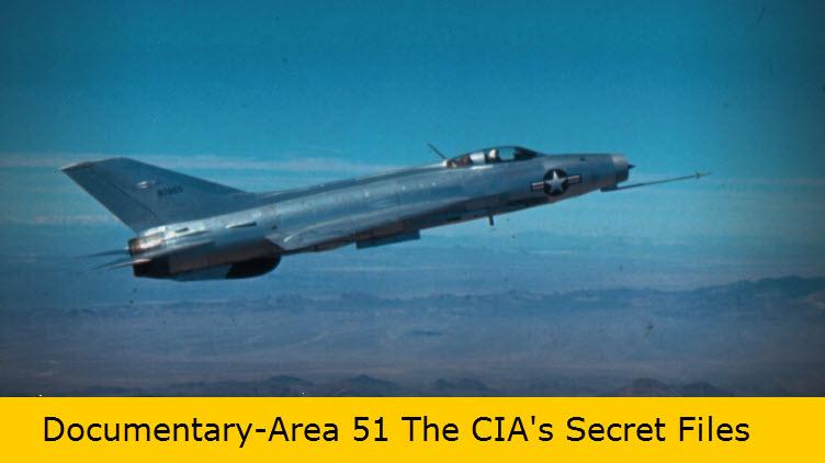 Documentary-Area 51 The CIA's Secret Files