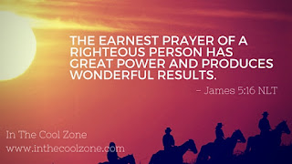 The earnest prayer of a righteous person has great power and produces wonderful results.