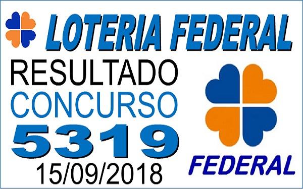Resultado da Loteria Federal concurso 5319 de 15/09/2018 (Imagem: Informe Notícias)
