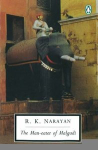 Man eater of Malgudi  by  R K Narayan