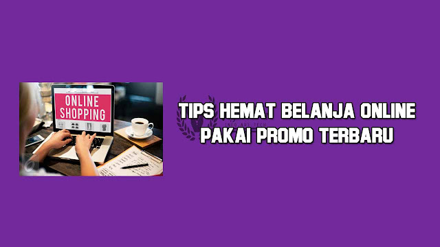 tips belanja online update