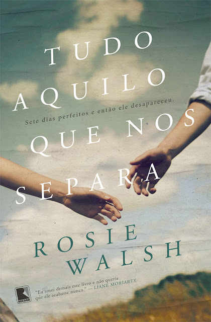Tudo aquilo que nos separa - Rosie Walsh