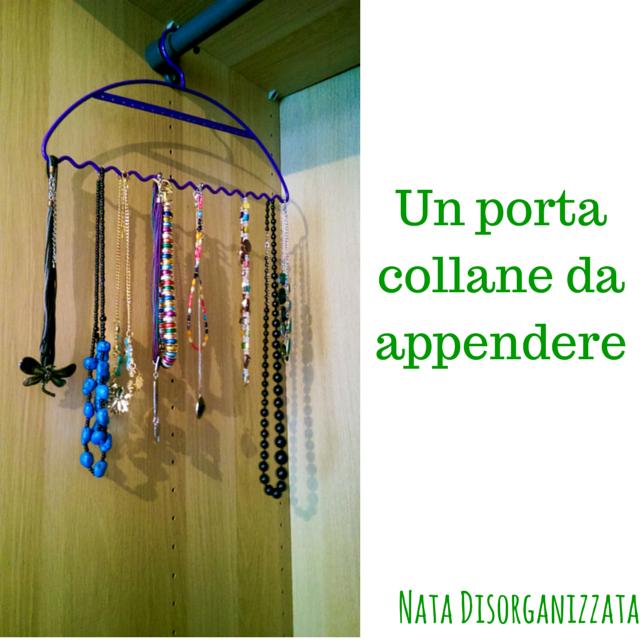 Nata disorganizzata come organizzare i bijoux - Porta collane da armadio ...