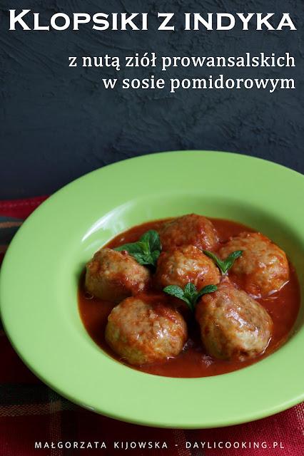 pulpety z indyka, klopsy w sosie pomidorowym, przepis na klopsy, daylicooking