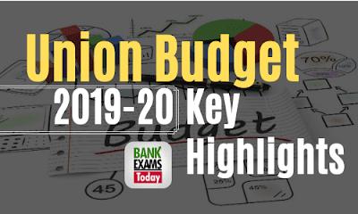 Key Highlights of Union Budget 2019-20 - PDF