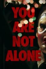Watch You Are Not Alone Online Free Putlocker