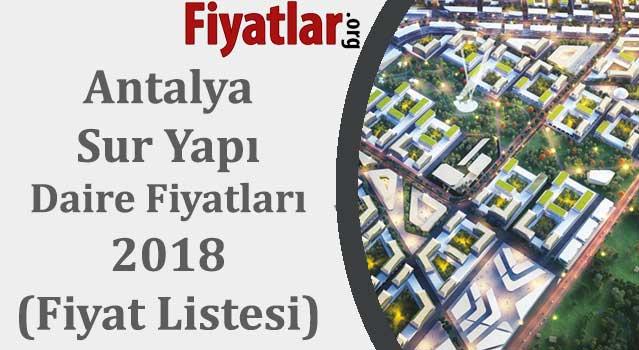 antalya sur yapı daire fiyatları 2018 (fiyat listesi)