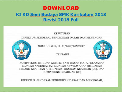 Download KI KD pelajaran seni budaya Sekolah Menengah kejuruan Kurikulum  10 KI KD Seni Budaya Sekolah Menengah kejuruan Kurikulum 2013 Revisi 2018 Full