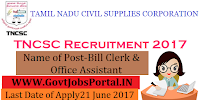 Tamil nadu Civil Supplies Corporation Recruitment 2017– 48 Bill Clerk, Office Assistant