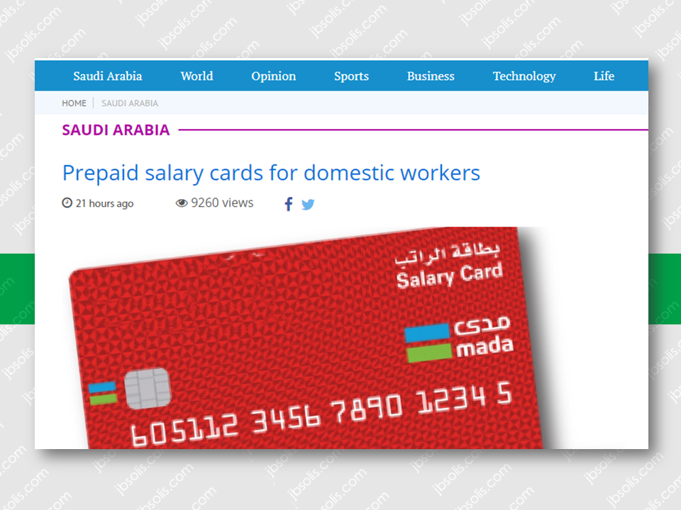 "In order for the household service workers (housemaids, drivers etc.) to protect their wages and ensure that they get their salaries on time, they will be receiving prepaid payroll or salary cards .   The Ministry of Labor and Social Development (MLSD) started this scheme on Saturday.A six-month deadline was given  to all employers to issue these cards to domestic workers.  These prepaid cards, which facilitate the monthly salary transfer for domestic workers electronically, ensure timely payment of wages, ministry's spokesman Khaled Aba Al-Khail was quoted as saying by Al-Eqtisadiah Arabic newspaper.  He said employers should provide prepaid salary cards to domestic workers the moment they arrive in the Kingdom.  Many banks are already offering prepaid card services to their customers.  ""Household Payroll Card allows sponsors to process the payment of salaries and incentives to their household workers electronically with ease, safety, and comfort,"" the Saudi Investment Bank website says.  The household salary card product supports the required banking services in an easy and efficient way which will protect sponsors domestic workers in their cash transactions and guarantee an easy channel for their payments, says the Saudi British Bank.  Sponsored Links  The debit-card like option empowers household workers to handle their cash in a safe and secure manner with multiple access options and peace of mind.  Prepaid payroll cards give domestic workers the flexibility to conveniently withdraw monthly salary through ATMs and pay for all their shopping at POS with ease through the Mada network.  The card is acceptable within the Kingdom only and it accepts deposits only from the sponsor.  There is no fee for transferring salary from the sponsor account to the Mada household payroll card.  To get a prepaid payroll card, the sponsor must have an account with a bank, fill up a form, sign an agreement with the bank, and show the original ID of the worker to the bank.  Source: Saudi Gazette       Advertisement  Read More:                 ©2017 THOUGHTSKOTO"
