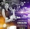Master Kg Ft Bruna Boy e Nomcebo Zikode - Jerusalema (Remix) ( 2020) DOWNLOAD