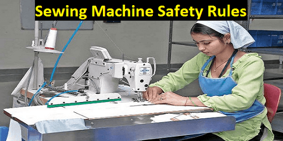 40 Important Safety Instructions For Sewing Machine Textile Chapter Best Industrial Sewing Machine Safety