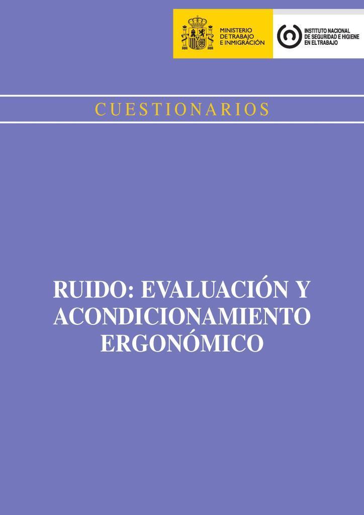 Cuestionarios ruido evaluación y acondicionamiento ergonómico