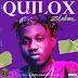 [Music] Zlatan Ibile – Quilox