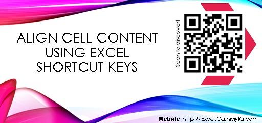 ALIGN CELLS CONTENT USING EXCEL SHORTCUT KEYS