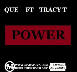 Marapova.com-Que ft Tracy T- Power Mp3
