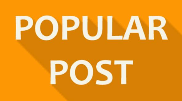 Cara Membuat Popular Post Simple, Ringan dan Keren