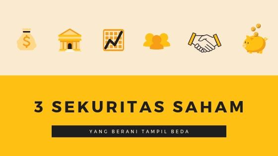 3 sekuritas saham online Indonesia yang berani membawa perubahan