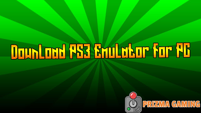 Download PS3 Emulator and Play PS3 Games in Your PC [2018]