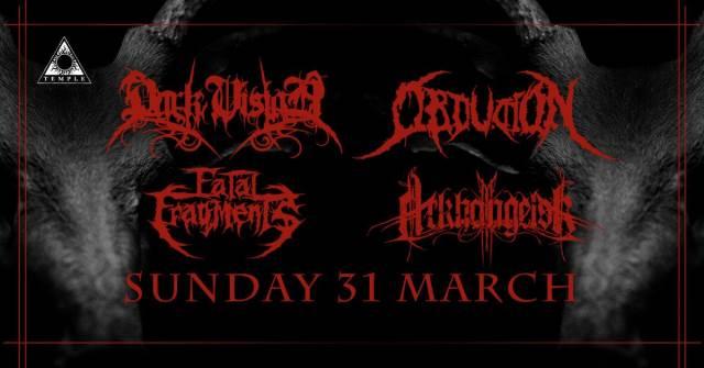 Dark Vision, Obduktion, Arkhangelsk, Fatal Fragments: Κυριακή 31 Μαρτίου @ Temple Athens
