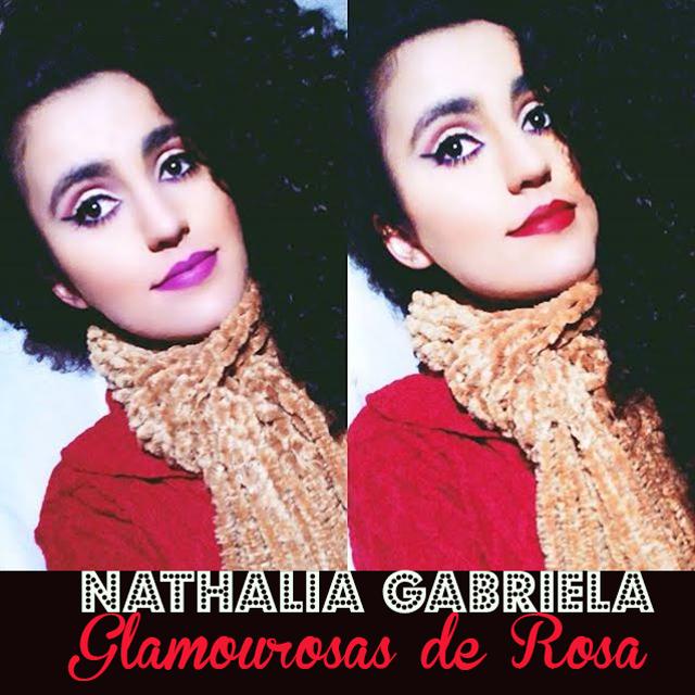 Lulu Entrevista:  Nathalia Gabriela do blog Glamourosa de Rosa