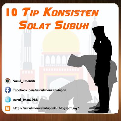 10 Tip Konsisten Solat Subuh