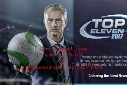 Tutor Games: Cara Mengedit Jersey Game Top Eleven