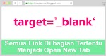 Semua Link Di Bagian Tertentu Menjadi Open New Tab