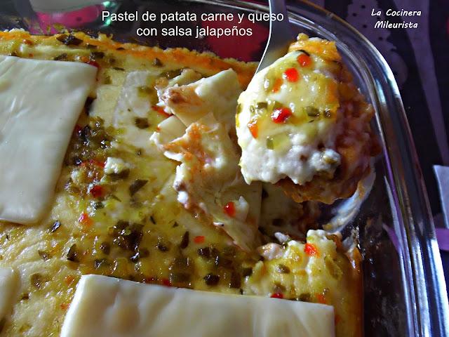 Pastel De Patata Carne Y Queso Con Salsa Jalapeños