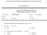Soal UKK/ UAS Kelas 4 B. Inggris Semester 2/ Genap KTSP