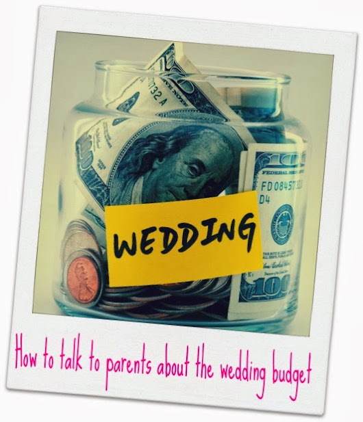 How to talk to parents about the wedding budget